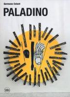Mimmo Paladino. Ediz. a colori - Celant Germano
