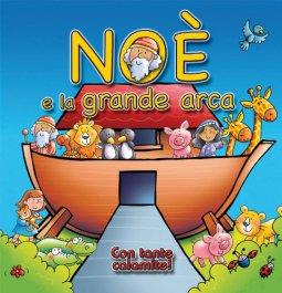 Copertina di 'Noè e la grande arca. Con magneti'