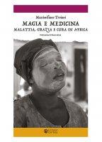 Magia e medicina - Massimiliano Troiani