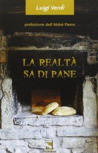 Copertina di 'La realtà sa di pane'