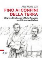 Fino ai confini della terra - Aldo Maria Valli