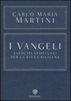I Vangeli - Carlo Maria Martini