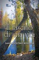 Il fascino di una vita - Valerio Lessi