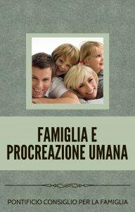 Copertina di 'Famiglia e procreazione umana'