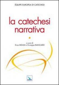 Copertina di 'La catechesi narrativa'