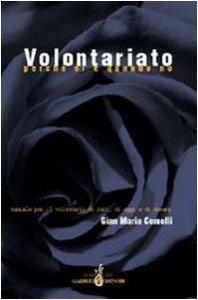 Copertina di 'Volontariato perché sì e quando no. Manuale per il volontario di ieri, di oggi e di domani'