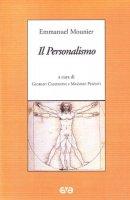 Il personalismo - Mounier Emmanuel