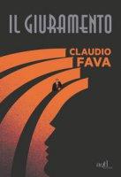 Il giuramento - Fava Claudio