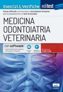 Copertina di 'EdiTEST. Medicina, odontoiatria, veterinaria. Esercizi & verifiche. Con aggiornamento online. Con software di simulazione'
