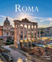 Roma aeterna. Ediz. italiana e inglese - Bernabei Roberta