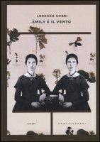 Emily e il vento - Gobbi Lorenzo