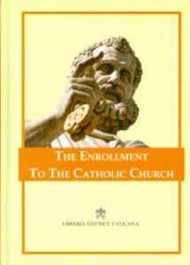 Copertina di 'The enrollment to the Catholic Church'