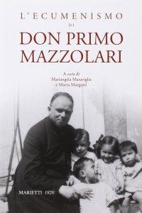 Copertina di 'L'ecumenismo di don Primo Mazzolari'