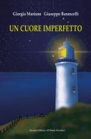 Un cuore imperfetto - Baroncelli Giuseppe, Martano Giorgia