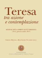 Teresa tra azione e contemplazione