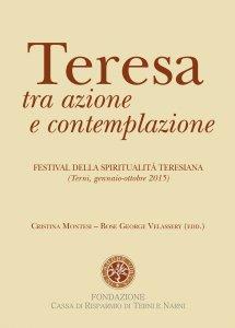 Copertina di 'Teresa tra azione e contemplazione'