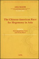 Asia maior. The chinese-american race for hegemony in Asia (2015)