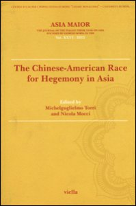 Copertina di 'Asia maior. The chinese-american race for hegemony in Asia (2015)'