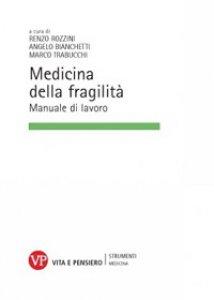 Copertina di 'Medicina della fragilità. Manuale di lavoro'
