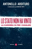 Lo Stato non ha vinto - Antonello Ardituro