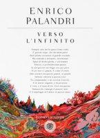 Verso l'infinito - Palandri Enrico