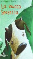 La mucca Sposella - Alessandro Petruccelli