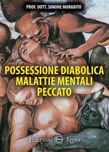 Copertina di 'Possessione diabolica, malattie mentali, peccato'