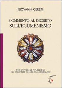 Copertina di 'Commento al decreto sull'ecumenismo'