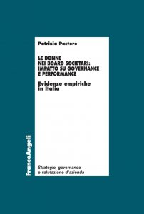 Copertina di 'Le donne nei board societari: impatto su governance e performance'