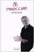 Abbasso Pinocchio - Mazzi Antonio