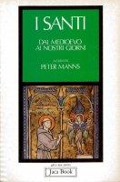 I santi [vol_2] / Dal Medioevo ai giorni nostri