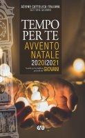 Tempo per te. Avvento-Natale 2020 Giovani - Azione Cattolica Italiana. Settore Giovani