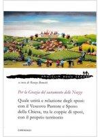 Per la Grazia del sacramento delle Nozze - Bonetti Renzo