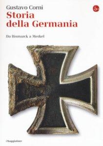Copertina di 'Storia della Germania. Da Bismarck a Merkel'