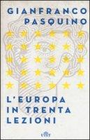L' Europa in trenta lezioni. Con Contenuto digitale (fornito elettronicamente) - Pasquino Gianfranco