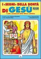 I segni della bontà di Gesù - Brambilla Gaetano
