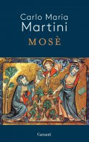 Mosè - Carlo Maria Martini