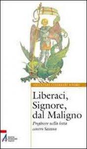 Copertina di 'Liberaci, Signore, dal maligno'