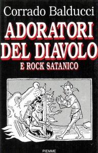 Copertina di 'Adoratori del diavolo e rock satanico'