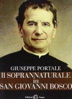 Il soprannaturale in San Giovanni Bosco - Portale Giuseppe
