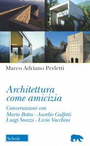 Copertina di 'Architettura come amicizia'