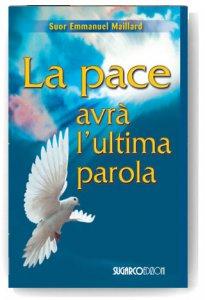 Copertina di 'La pace avrà l'ultima parola'