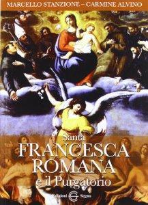 Copertina di 'Santa Francesca Romana e il Purgatorio'