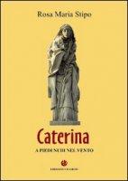 Caterina - Stipo Rosa M.