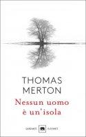 Nessun uomo è un'isola - Thomas Merton