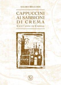 Copertina di 'Cappuccini ai Sabbioni di Crema'