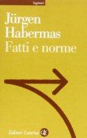 Fatti e norme - Jürgen Habermas
