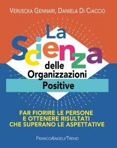 Copertina di 'La Scienza delle Organizzazioni Positive'
