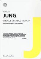 Che cos'è la psicoterapia? - Jung Carl Gustav