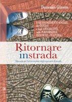Ritornare in strada - Domenico Cravero